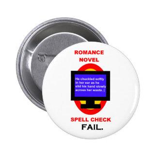Romance Novel Spell Check Fail Funny 6 Cm Round Badge