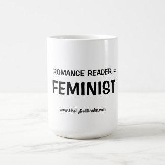 Romance Reader = Feminist Mug