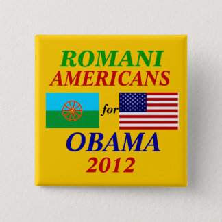 Romani americans for Obama 15 Cm Square Badge
