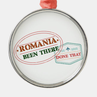Romania Been There Done That Metal Ornament