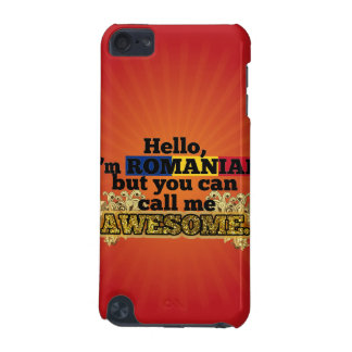 Romanian, but call me Awesome iPod Touch (5th Generation) Case