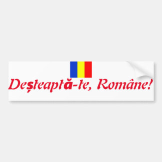 Romanian Motto Bumper Sticker