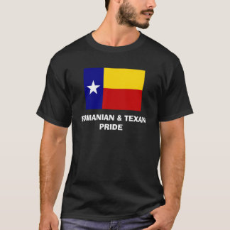 Romanian & Texas Pride T-Shirt