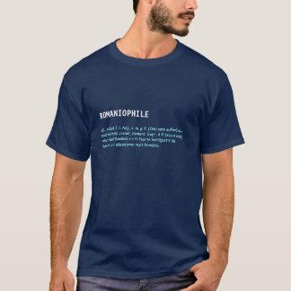 Romaniophile Definition T-Shirt