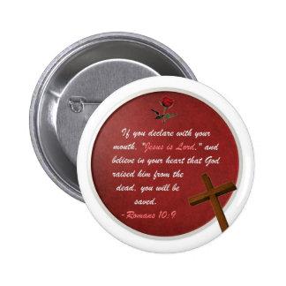 Romans 10:9 6 cm round badge