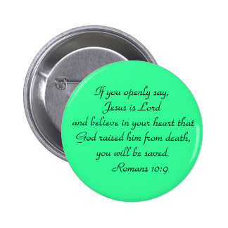 Romans 10:9  Button