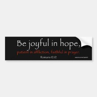 Romans 12:12 bumper sticker