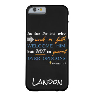 Romans 14:1, Christian Bible Verse, Personalized Barely There iPhone 6 Case