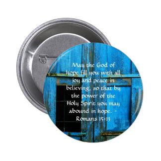 Romans 15:13  Inspirational Bible Verses 6 Cm Round Badge