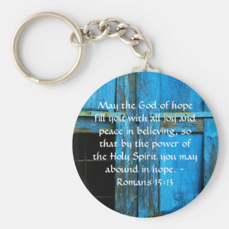 Romans 15:13  Inspirational Bible Verses Key Ring