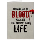 Romans 5:8-11 Blood was shed for you Card
