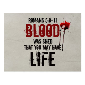 Romans 5:8-11 Blood was shed for you Postcard