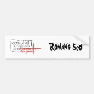 Romans 5:8 bumper sticker