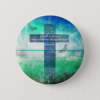 Romans 8:31 Inspirational Bible Verse 6 Cm Round Badge