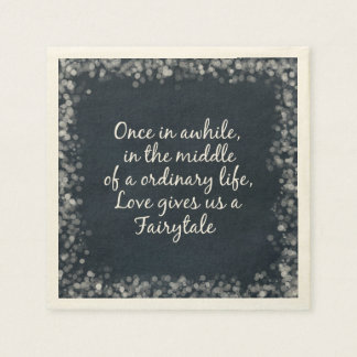 Romantic Love Fairytale Quote Paper Serviettes