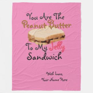Romantic You're Peanut Butter To My Jelly Sandwich Fleece Blanket