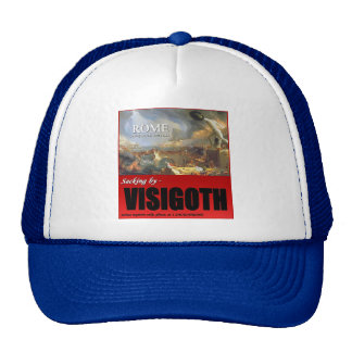 Rome, A.D. 410, Sacking by Visigoth Trucker Hat