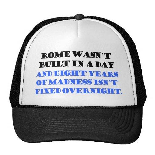 rome wasn't bulit in a day mesh hat