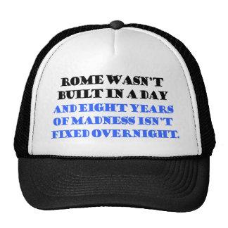 rome wasn't bulit in a day hats