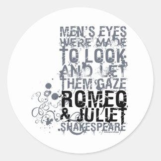 Romeo & Juliet Men Quote Classic Round Sticker
