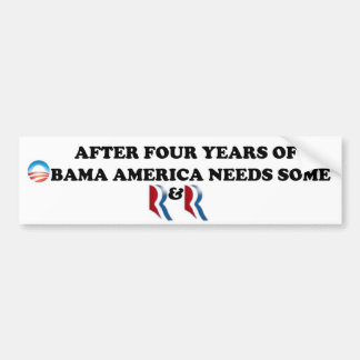 Romney and Ryan.  America needs some R&R in 2012 Bumper Sticker