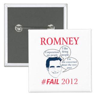 Romney Fail 15 Cm Square Badge