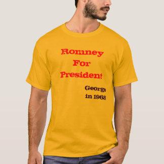 Romney for President, George in 1968 T-Shirt