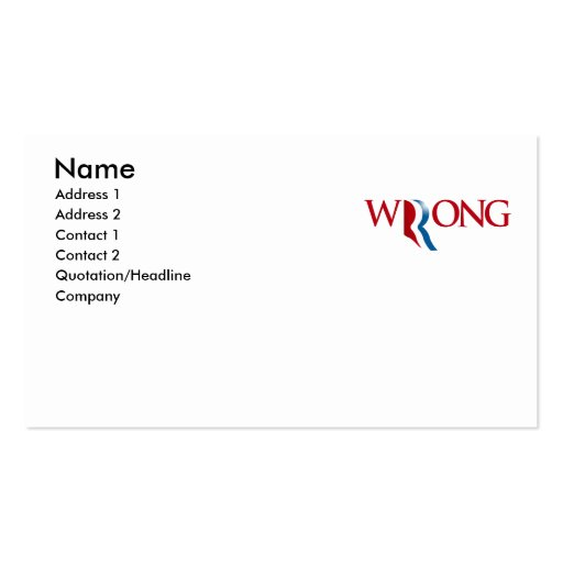 Romney is Wrong Business Cards