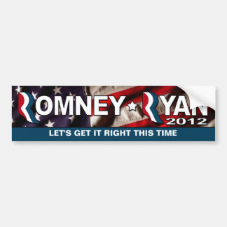 Romney / Ryan 2012 - Get it RIGHT this time Bumper Sticker