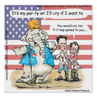 Romney & Ryan Its My Party Funny Poster Print