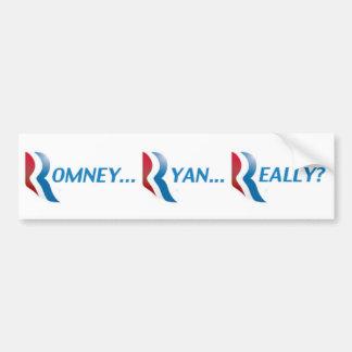 Romney Ryan Really Bumper Sticker