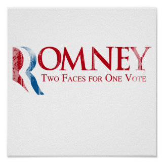 Romney - Two Faces for one Vote Faded.png Print