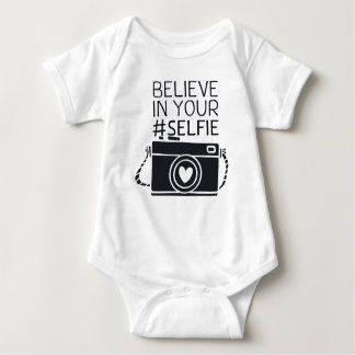 Rompertje with the text: Believe in your #selfie Baby Bodysuit