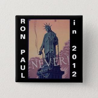 Ron Paul 2012 15 Cm Square Badge