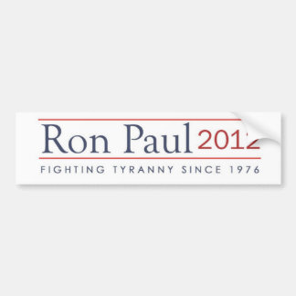 Ron Paul 2012 Fighting Tyranny since 1976 Bumper Sticker