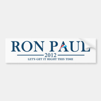 Ron Paul 2012 - Let's get it this time Bumper Sticker