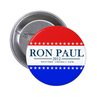 Ron Paul 2012 - Restore America Now Pins