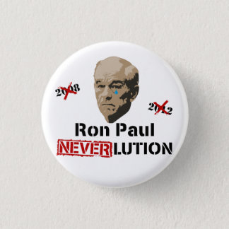 Ron Paul 2012 Revolution Neverlution 3 Cm Round Badge
