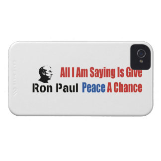Ron Paul All I Am Saying Is Give Peace A Chance Case-Mate iPhone 4 Cases