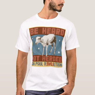 Ron Paul 'Be Heard not Herded' Shirt