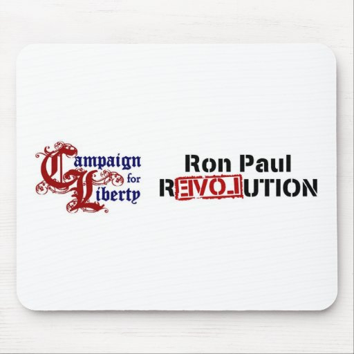 Ron Paul Campaign For Liberty Revolution Mousepads