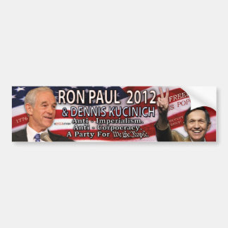 Ron Paul & Dennis Kucinich for 2012 White House Bumper Sticker