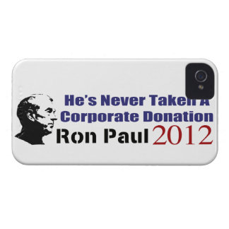 Ron Paul Has Never Taken A Corporate Donation iPhone 4 Cases