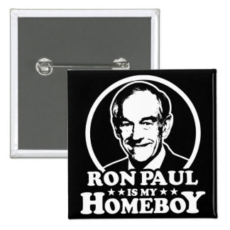 Ron Paul Is My Homeboy 15 Cm Square Badge