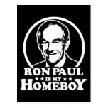 Ron Paul Is My Homeboy Post Card