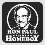 Ron Paul Is My Homeboy Square Stickers