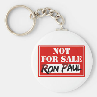 Ron Paul is NOT FOR SALE!!! Basic Round Button Key Ring
