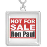 Ron Paul is Not For Sale Sign Personalised Necklace