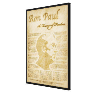 Ron Paul Quotes A Message Of Freedom Canvas Print