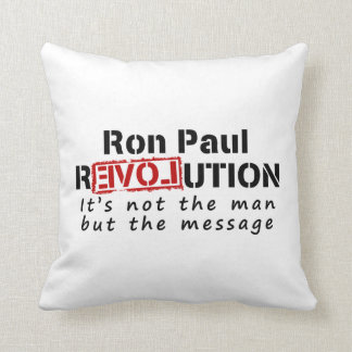 Ron Paul rEVOLution not the man but the message Throw Cushions